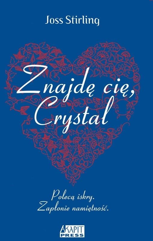 Znajdę cię, Crystal Stirlling Joss