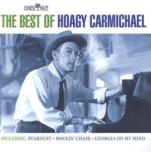 Best Of Hoagy Carmichael Hoagy Carmichael