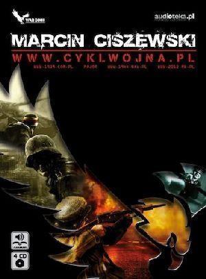 www.cyklwojna.pl  (Audiobook) Ciszewski Marcin