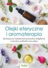 Olejki eteryczne i aromaterapia