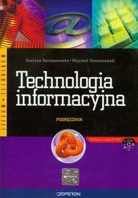 Technologia informacyjna Podręcznik z płytą CD Hermanowska Grażyna, Hermanowski Wojciech