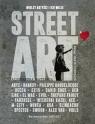 Street Art. Wielcy artyści i ich wizje