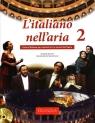 L'italiano nell'aria 2+CD
