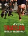Triatlon Biblia treningu Friel Joe