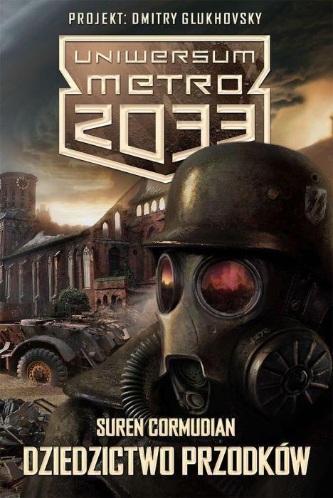 Uniwersum Metro 2033 Dziedzictwo przodków Cormudian Suren