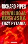 Rewolucja rosyjska Trzy pytania