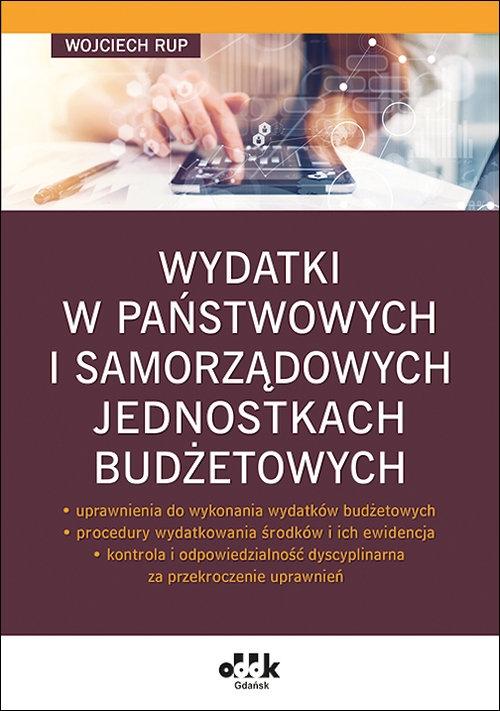 Wydatki w państwowych i samorządowych jednostkach budżetowych Rup Wojciech