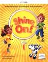 Shine On! klasa 1. Podręcznik z cyfrowym odzwierciedleniem
