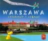 Warszawa zwiedzanie i zabawa Piotrowska Eliza