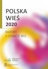Polska wieś 2020 Raport o stanie wsi