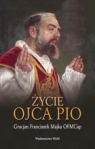 Życie ojca Pio Majka Gracjan Franciszek