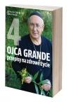 Ojca Grande przepisy na zdrowe życie cz.4