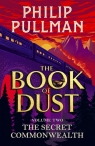 The Secret Commonwealth The Book of Dust Volume Two Pullman Philip