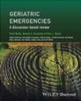 Geriatric Emergencies Peter Rosen, Shamai Grossman, Amal Mattu