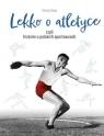 Lekko o atletyce Sowa Tomasz