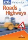 Career Paths. Construction II -  Roads & Highways. Podręcznik. Język angielski zawodowy