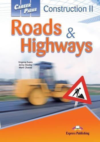 Career Paths. Construction II -  Roads & Highways. Podręcznik. Język angielski zawodowy Virginia Evans, Jenny Dooley, Mark Chavez