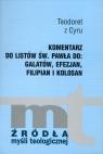 Komentarz do listów św. Pawła do Galatów, Efezjan, Filipian i Kolosan - Teodoret z Cyru