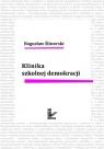 Klinika szkolnej demokracji Śliwerski Bogusław