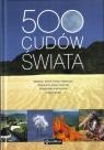 500 Cudów Świata wyd. 2012