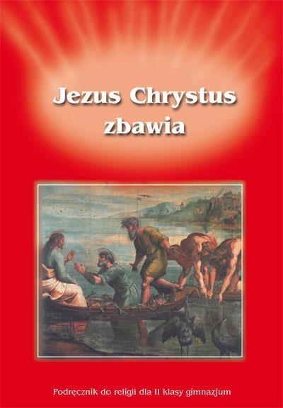 Katechizm GIM 2 Jezus Chrystus zbawia podr GAUDIUM red. ks dr Ryszard Lis