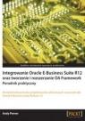 Integrowanie Oracle E-Business Suite R12 oraz tworzenie i rozszerzanie OA Penver Andy
