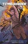 Tomb Raider T.2: Wybór i poświęcenie Mariko Tamaki, Phillip Sevy