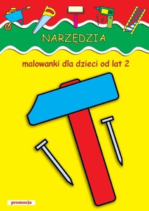 Narzędzia Malowanki dla dzieci od lat 2
