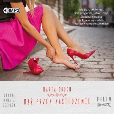 Mąż przez zasiedzenie (Audiobook) Marta Obuch