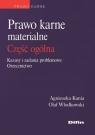 Prawo karne materialne część ogólna Kazusy i zadania problemowe, Kania Agnieszka, Włodkowski Olaf