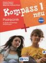 Kompass 1 neu Nowa edycja  Podręcznik do języka niemieckiego dla gimnazjum z Jezierska-Wiejak Małgorzata, Reymont Elżbieta, Sibiga Agnieszka