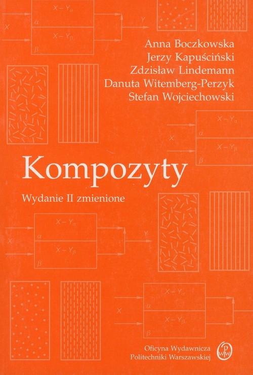 Kompozyty Boczkowska Anna, Kapuściński Jerzy, Lindemann Zdzisław, Witemberg-Perzyk Danuta, Wojciechowski Stefan
