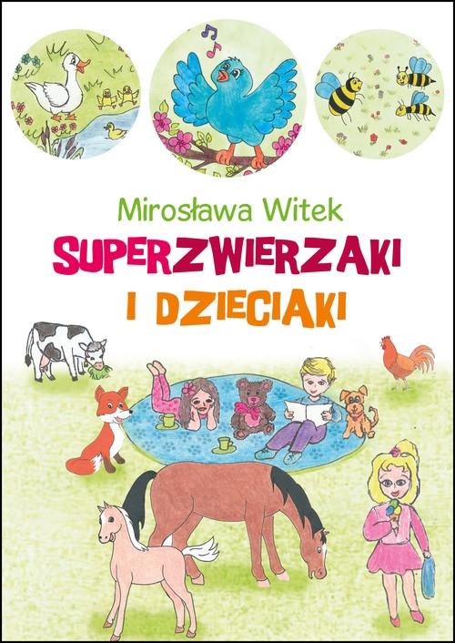 Superzwierzaki i dzieciaki Witek Mirosława