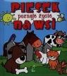 Piesek poznaje życie na wsi Pianki