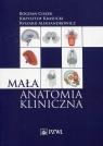 Mała anatomia kliniczna Ciszek Krasucki Aleksandrowicz