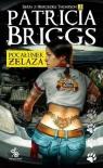 Seria z Mercedes Thompson T.3 Pocałunek żelaza Patricia Briggs
