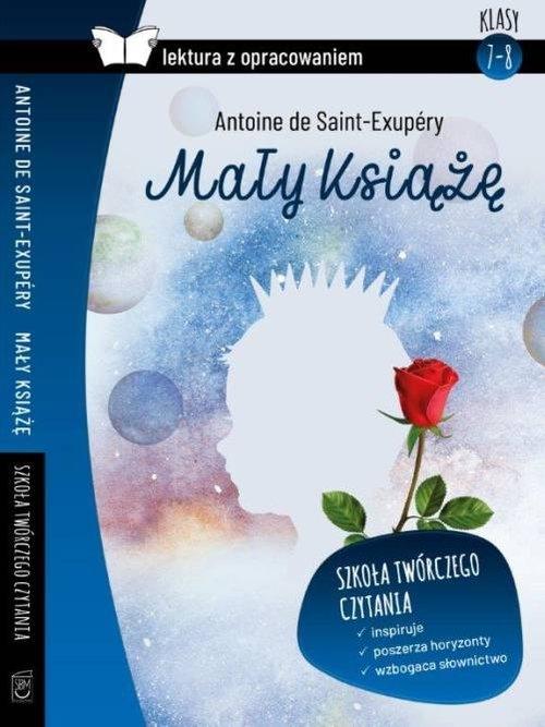 Mały Książę Lektura z opracowaniem de Saint Exupery Antoine