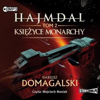 Hajmdal T.2 Księżyce Monarchy audiobook Dariusz Domagalski