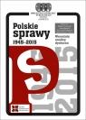 Polskie sprawy 1945-2015 Czyżewski Marek, Horolets Anna, Podemski Krzysztof, Rancew-Sikora Dorota (redakcja)