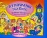 Rymowanki dla dzieci Humpty Dumpty oraz inne wiersze