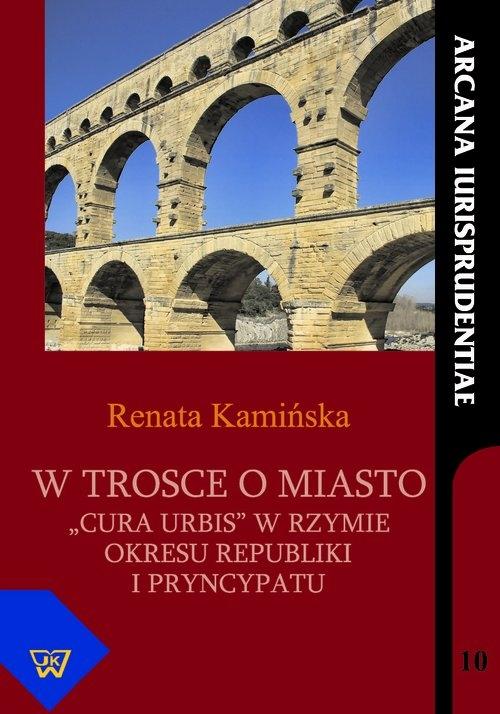 W trosce o miasto Kamińska Renata