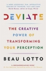 Deviate The Creative Power of Transforming Your Perception Lotto Beau