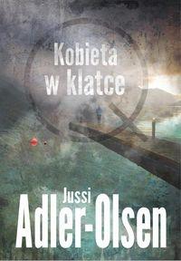 Kobieta w klatce (Uszkodzona okładka) Adler-Olsen Jussi
