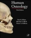 Human Osteology Pieter Arend Folkens, Michael Black, Tim White