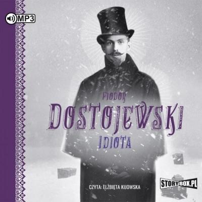 Idiota. Audiobook Fiodor Dostojewski