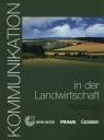 Kommunikation in der Landwirtschaft Kursbuch + CD