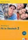 Mit Erfolg zu Fit in Deutsch 2. Ubungs- und Testbuch (Uszkodzona okładka)