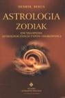 Astrologia zodiak Encyklopedia astrologicznych typów osobowości Rekus Henryk