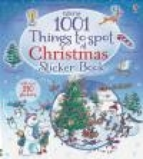 1001 Christmas Things to Spot Sticker Book Alex Frith