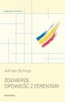 Żołnierze Opowieść z Ferentari Schiop Adrian